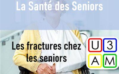 La Santé des Seniors – Fractures chez les personnes âgées