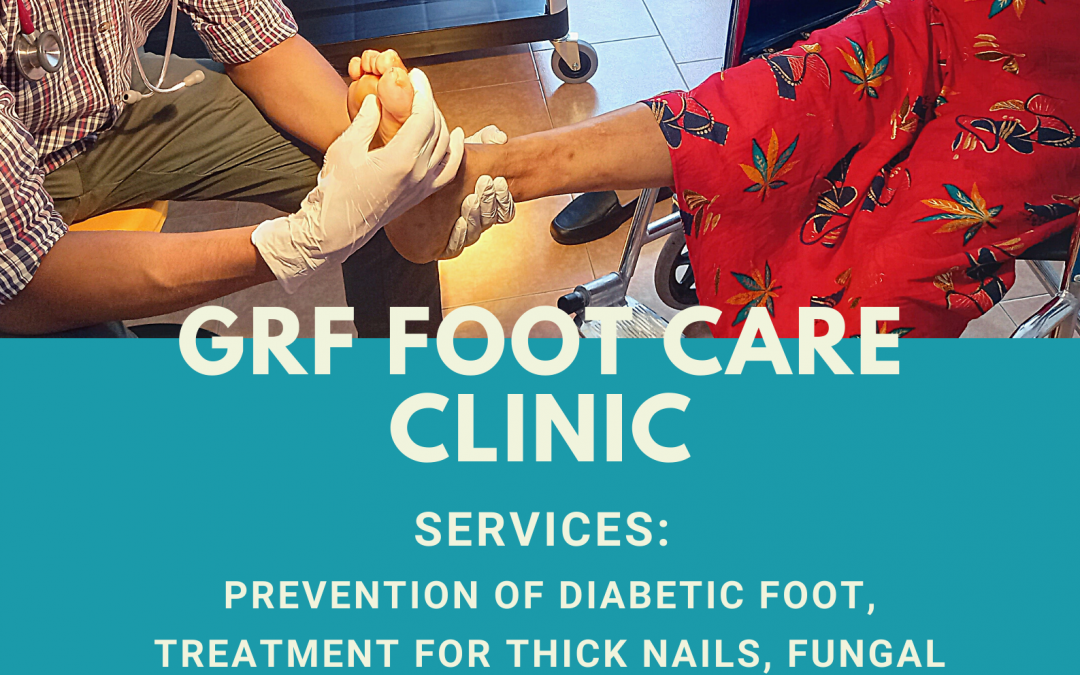 Foot Care Clinic at the Global Rainbow Foundation now open!